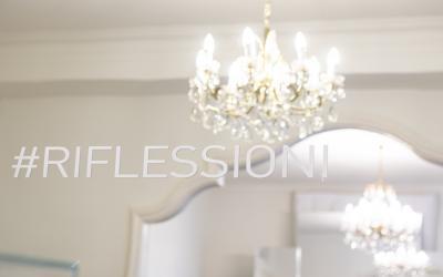 #Riflessioni (Reflections)